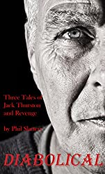 Diabolical: Three Tales of Jack Thurston and Revenge