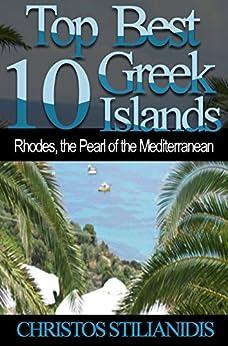 ?INSTALL? Top Best 10 Greek Islands: Rhodes, The Pearl Of The Mediterranean. febrero presente llego evacuate Inarritu nivel