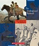 The Underground Railroad, Wade Hudson, 0531187705