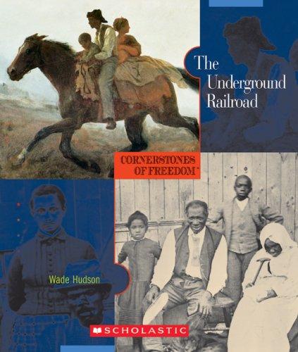 Read Online The Underground Railroad (Cornerstones of Freedom, Second Series) PDF