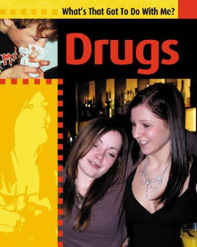 Drugs (What's That Got to Do With Me?)