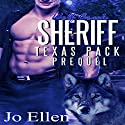 Wolf Creek Sheriff: Texas Pack 4 Audiobook by Jo Ellen Narrated by Jonathan Waters