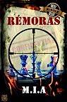 Rémoras (édition illustrée) par M.I.A