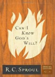 Can I Know God's Will?, R. C. Sproul, 156769179X