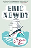 The Last Grain Race by Eric Newby (6-Nov-2014) Paperback
