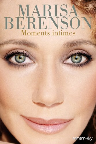 Moments intimes (Biographies, Autobiographies) (French Edition)