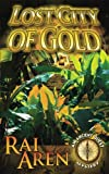 img - for Lost City of Gold (An Ancient Quest Mystery) book / textbook / text book