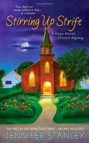 Stirring Up Strife: A Hope Street Church Mystery (Hope Street Church Mysteries)