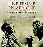 Une femme en Afrique : Journal d'une photographe