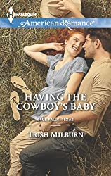 Having the Cowboy's Baby (Blue Falls, Texas Book 2)