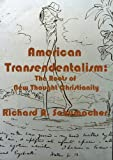 American Transcendentalism: The Roots of New Thought Christianity