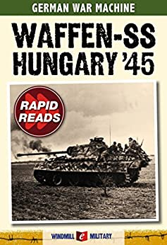 Waffen SS: Hungary 1945 (Rapid Reads) by [Ripley, Tim]