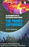 The Trance Experience