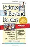 Patients Beyond Borders, Patients Beyond Borders and Josef Woodman, 0982336128