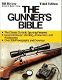 img - for The Gunner's Bible book / textbook / text book