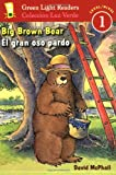 img - for El gran oso pardo/Big Brown Bear (Green Light Readers Level 1) (Spanish and English Edition) book / textbook / text book