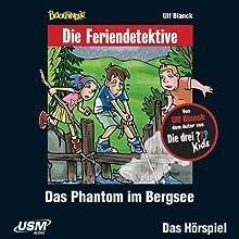 Das Phantom im Bergsee (Die Baadingoo Feriendetektive) Hörspiel von Ulf Blanck Gesprochen von: Ingo Abel, Patrick Bach, Valentin Stilu