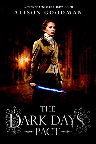 The Dark Days Pact (A Lady Helen Novel) by [Goodman, Alison]