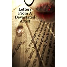 Letters From A Devastated Artist
