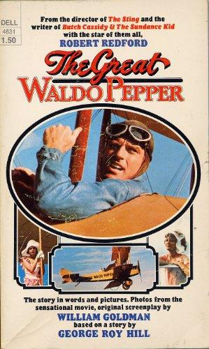 The great Waldo Pepper (A Dell book)
