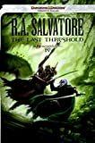 Book cover from The Last Threshold: Neverwinter Saga, Book IV (Forgotten Realms: Neverwinter Saga) by R. A. Salvatore