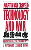 Technology and War, Martin L. Van Creveld and Martin Van Creveld, 0029331536