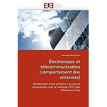 ELECTRONIQUE ET TELECOMMUNICATION (COMPORTEMENT DES ANTENNES)
