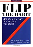 Flip the Habit, Nina B. Sullivan and Mark Davey, 0762410574