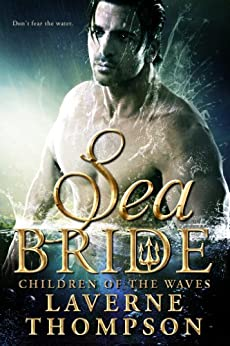 Sea Bride: Children of the Waves by [Thompson, LaVerne]