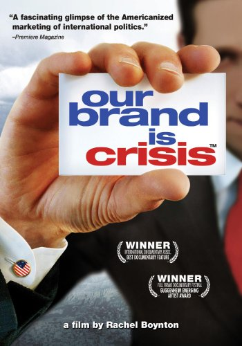 our-brand-is-crisis