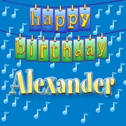 Happy Birthday To Walkonby Jan 30: Happy Birthday Alexander By Ingrid DuMosch On Amazon Music