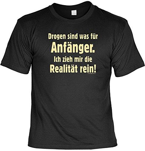 T-Shirt - Drogen sind was für Anfänger - Lustiges Sprüche Shirt als Geschenk für Leute mit Humor