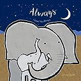 Always (Emma Dodd's Love You Books)