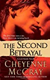 The Second Betrayal, Cheyenne McCray, 0312946457