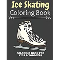 Ice Skating Coloring Book: Cute And Funny Ice