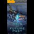 Days of Future Past - Part 2: Present Tense