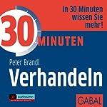30 Minuten Verhandeln | Peter Brandl