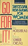 Go for It!, Betsy Morscher and Barbara Schindler Jones, 0446362905