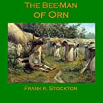 The Bee-Man of Orn | Frank R. Stockton