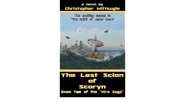 The Last Scion of Scoryn (The Hiro Saga Book 2)