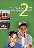 Green Line NEW Bayern: Schülerbuch Band 2: 6. Schuljahr (Green Line NEW. Ausgabe für Bayern)