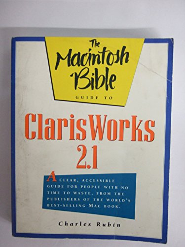The Macintosh Bible Guide to ClarisWorks 2 (Macintosh Bible Guide)