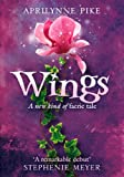 Wings by Aprilynne Pike front cover