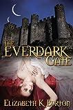 The Everdark Gate (The Everdark Wars Series) (Volume 3)