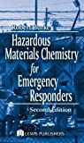 Hazardous Materials Chemistry for Emergency Responders:2nd (Second) edition