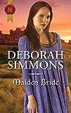 Maiden Bride: A Medieval Romance