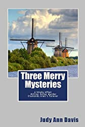 Three Merry Mysteries: A Sticky Affair, Million Dollar Murder, and Diamonds Aren't Forever