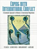 img - for Coping with International Conflict : A Systematic Approach to Influence in International Negotiation: 1st (First) Edition book / textbook / text book