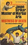 img - for MISTRESS OF DEATH - A Jason Striker Master of Martial Arts Adventure #2 book / textbook / text book