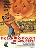 The Lion Who Thought He Was People
